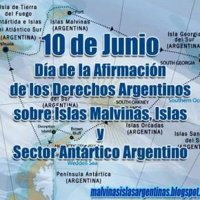 10 de Junio - Día de la Afirmación de los Derechos Argentinos sobre las Islas Malvinas